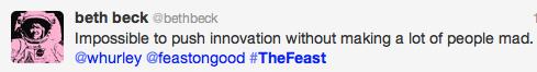Feast: @BethBeck quoting @Whurley tweet