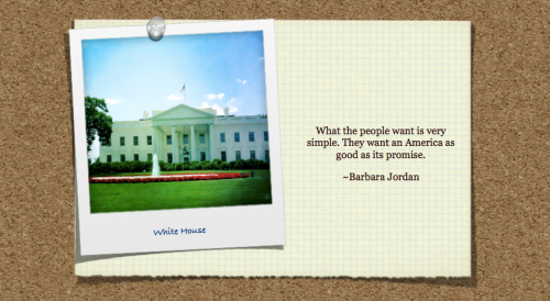 "White House image with Barbara Jordan quote: ""What the people want is very simple. They want an America as good as its promise."""