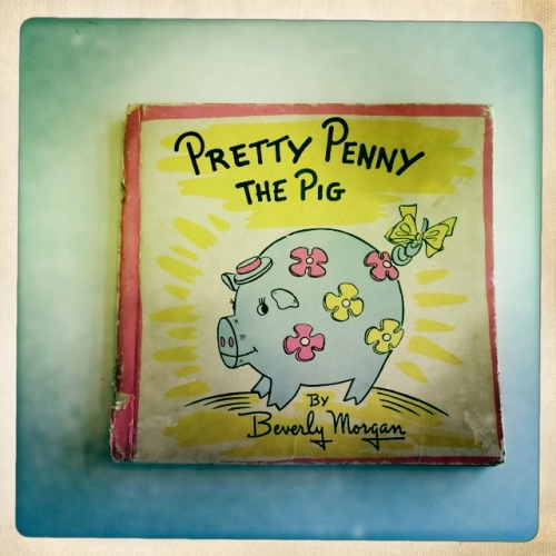 Pretty Penny the Pig: Story and Illustrations by Beverly Morgan