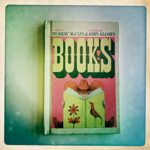"""Books"" by Murry McCain & Illustrated by John Alcorn"