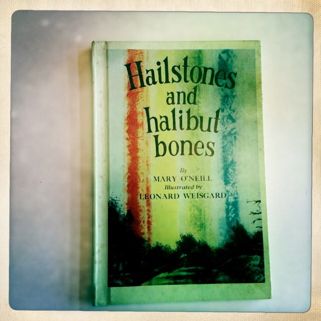 """Hailstones and Halibut Bones: Adventures in Color"" by Mary O'Neill and Illustrated by Leonard Weisgard"