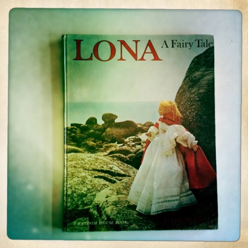 """Lona: A Fairy Tale"" by Dare Wright"