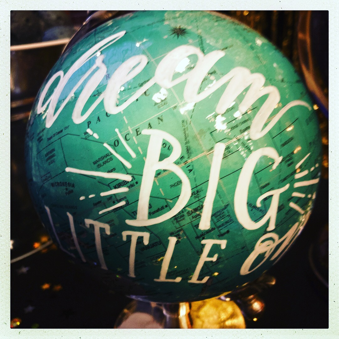 Dream Big Little Ones globe